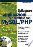 Sviluppare applicazioni per database con MySQL/PHP. Con CD-ROM