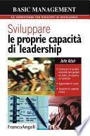 Sviluppare le proprie capacità di leadership. Conoscere le qualità essenziali (per guidare un team, un reparto, un'azienda). Apprendere il ruolo. Acquisire le capacità chiave