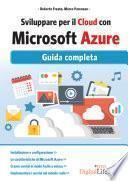 Sviluppare per il cloud con Microsoft Azure.