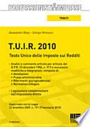 T.U.I.R. 2010. Testo Unico delle imposte sui redditi