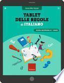 Tablet delle regole di italiano. Scuola secondaria di 1º grado. Ediz. a spirale