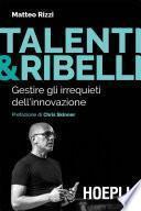 Talenti & Ribelli