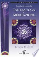 Tantra Yoga e Meditazione