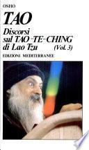 Tao. Discorsi sul Tao-Te-Ching di Lao Tzu