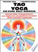 TAO YOGA Chi Kung dell'Energia