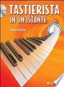 Tastierista in un istante. Con CD Audio