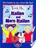 Teach Me Italian and More Italian Bind up Edition