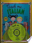 Teach me-- Italian