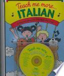 Teach me more-- Italian