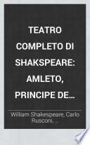 Teatro completo di Shakspeare: Amleto, principe de Danimarca. Coriolano. Cimbelino. Antonio e Cleopatra