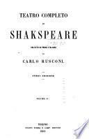 Teatro completo di Shakspeare: Il Re Giovanni. Vita e morte del Re Riccardo II. Prima parte del Re Enrico IV. Seconda parte del Re Enrico IV. Il Re Enrico V