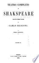 Teatro completo di Shakspeare: Il Re Lear. Il Sogno di una notte d'estate. Tito Andonico. Il Mercante de Venezia. Timone di Atene