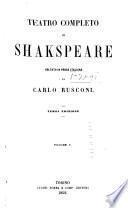 Teatro completo di Shakspeare: Prima parte del Re Enrico VI. Seconda parte del Re Enrico VI. Terza parte del Re Enrico VI. Vita e morte del Re Riccardo III. Il Re Enrico VIII