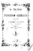 Teatro di F. Schiller: Guglielmo Tell ; Don Carlo, infante di Spagna ; Maria Stuarda ; I masnadieri