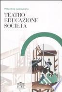 Teatro, educazione, società