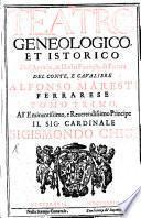 Teatro geneologico et istorico dell'antiche & illustri famiglie di Ferrara
