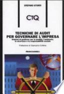 Tecniche di audit per governare l'impresa. Sistemi di gestione per la qualità, l'ambiente, la sicurezza e la responsabilità sociale