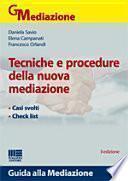 Tecniche e procedure della nuova mediazione
