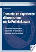 Tecniche ed esperienze di formazione per la polizia locale