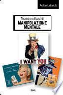 Tecniche Efficaci Di Manipolazione Mentale