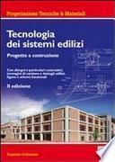 Tecnologia dei sistemi edilizi. Progetto e costruzione