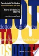 Tecnologia dell'architettura: creatività e innovazione nella ricerca. Materiali del 1° Seminario Osdotta (Viareggio, 14-16 settembre 2005)