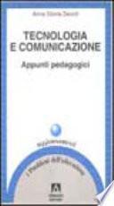 Tecnologia e comunicazione. Appunti pedagogici