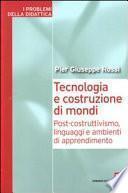 Tecnologia e costruzione di mondi