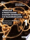 Tecnologie e progettazione di sistemi informatici e di telecomunicazioni. Per l'articolazione informatica degli Istituti tecnici settore tecnologico