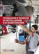 Tecnologie e tecniche di installazione e di manutenzione. Per il 2° biennio