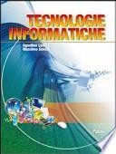 Tecnologie informatiche. Con espansione online. Per le Scuole superiori