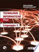 Tecnologie informatiche Plus. Linguaggio C