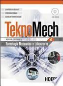 Teknomech. Per le Scuole superiori. Con CD-ROM