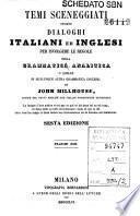 Temi sceneggiati, ossiano Dialoghi italiani ed inglesi per isvolgere le regole della grammatica analitica o quelle di qualunque altra grammatica inglese