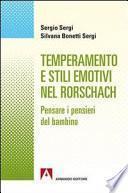 Temperamento e stili emotivi nel Rorschach. Pensare i pensieri dei bambini