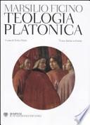 Teologia platonica. Testo latino a fronte