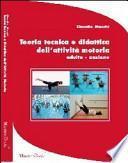 Teoria tecnica e didattica dell'attività motoria adulto-anziano