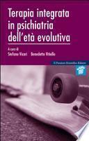 Terapia integrata in psichiatria dell'età evolutiva