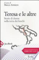 Teresa e le altre. Storie di donne nella Terra dei fuochi