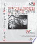 Territori e frontiere della Rappresentazione / Territories and frontiers of Representation