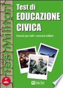 Test di educazione civica. Esercizi per tutti i concorsi militari