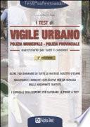 Test per il concorso di vigile urbano. Eserciziario