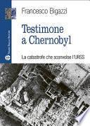 Testimone a Cernobyl