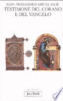 Testimone del Corano e del Vangelo