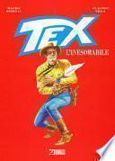 Tex. L'inesorabile