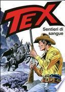 Tex. Sentieri di sangue