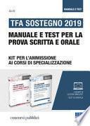 TFA Sostegno 2019. Manuale e test per la prova scritta e orale