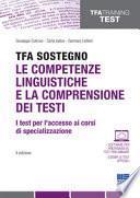 TFA Sostegno. Le competenze linguistiche e la comprensione dei testi. I test per l'accesso ai corsi di specializzazione