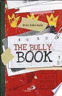 The Bully book. Il Libro segreto dei bulli