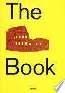 The Colosseum book. Catalogo della mostra (Roma, 8 marzo 2017-7 gennaio 2018). Ediz. a colori